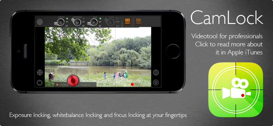 CamLock exposure-, whitebalance- and focus locking video-tool for iPhone and iPod 4th gen
